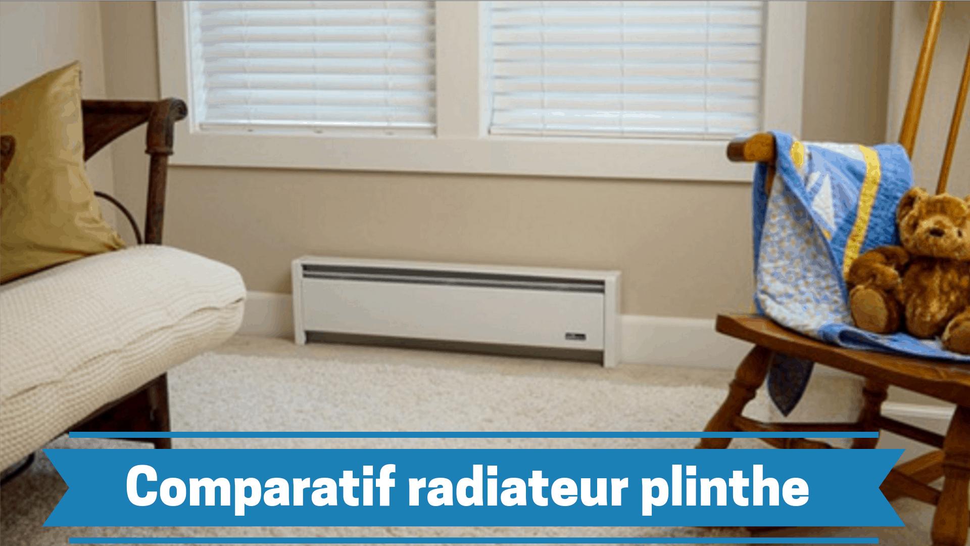 Guide d'achat, comparatif & devis pour installer le meilleur radiateur plinthe pour chez vous